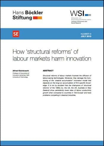 RE No. 6: How 'structural reforms' of labour markets harm innovation