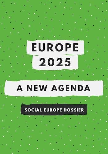 Europe 2025 – A New Agenda
