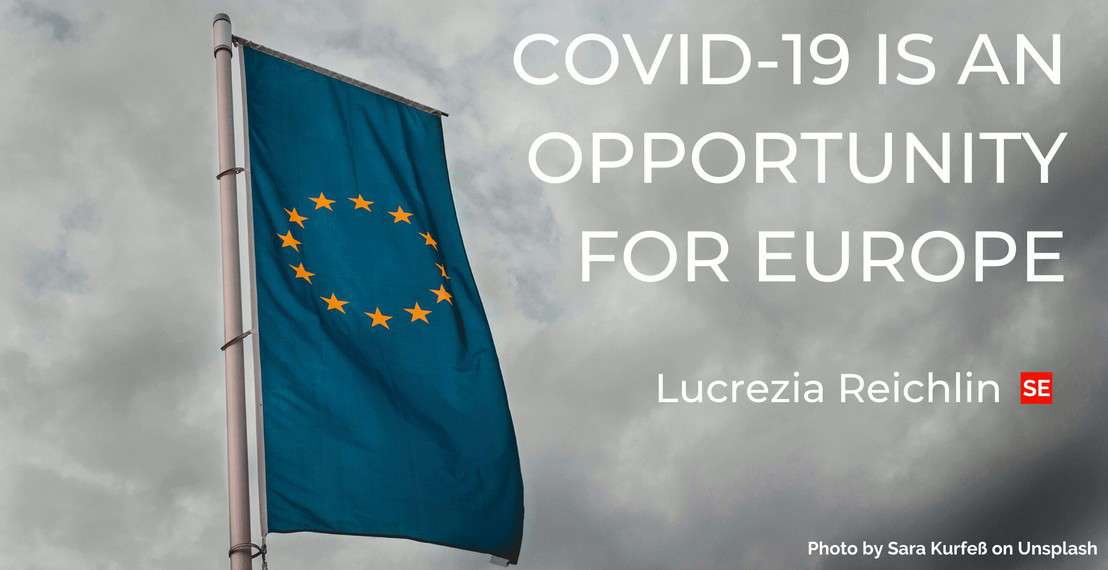 Covid-19 is an opportunity for Europe
