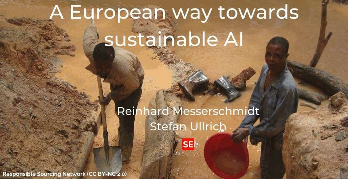 A European way towards sustainable AI – Reinhard Messerschmidt and Stefan Ullrich